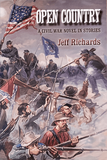 Open Country A Civil War Novel in Stories